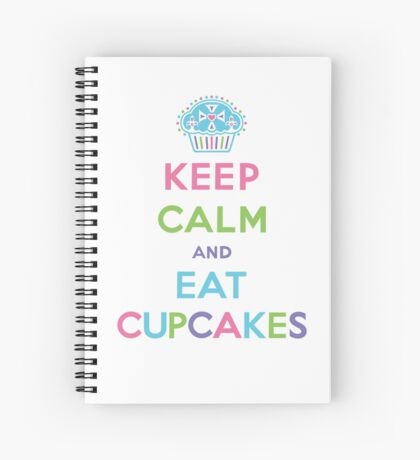 Keep Calm and Eat Cupcakes - pastel Spiral Notebook