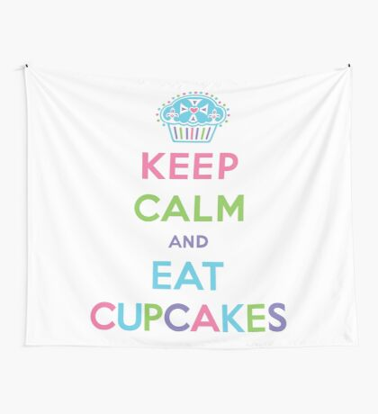 Keep Calm and Eat Cupcakes - pastel Wall Tapestry