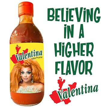 Valentina - Believing in a Higher Flavor by aespinel