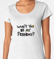 Will you be my Frenemy?  Women's Premium T-Shirt
