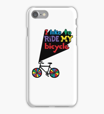 I like to ride my bicycle  iPhone Case/Skin