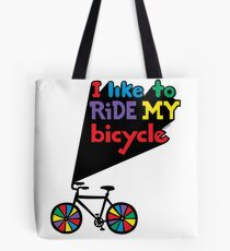 I like to ride my bicycle  Tote Bag