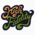 High Fidelity by Andi Bird