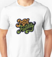 High Fidelity Unisex T-Shirt