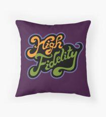 High Fidelity Throw Pillow