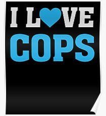I Heart Love Cops - LEO's Police Officers  Poster