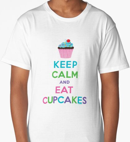 Keep Calm and Eat Cupcakes ll Long T-Shirt