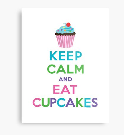 Keep Calm and Eat Cupcakes ll Metal Print
