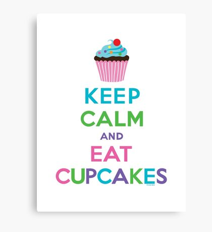 Keep Calm and Eat Cupcakes ll Canvas Print