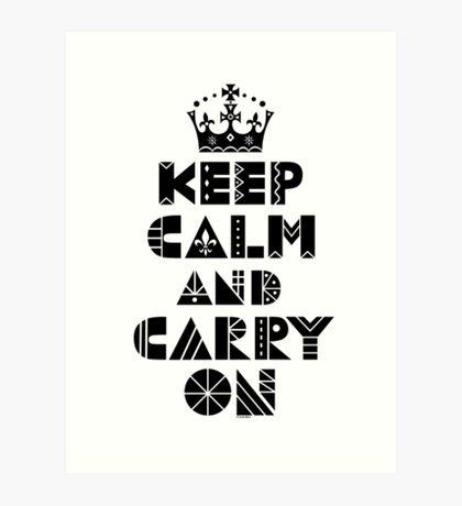 Keep Calm Carry On - black Art Print