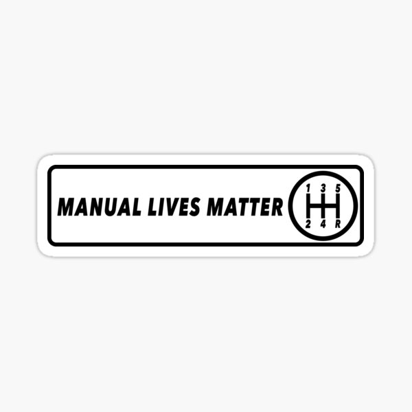 #ManualLivesMatter Sticker