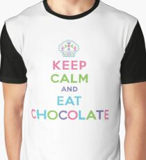 Keep Calm and Eat Chocolate   Graphic T-Shirt