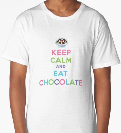 Keep Calm and Eat Chocolate  - lights Long T-Shirt