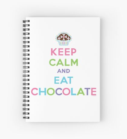 Keep Calm and Eat Chocolate  - lights Spiral Notebook