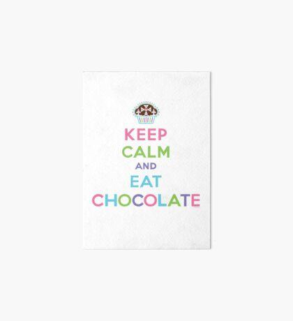 Keep Calm and Eat Chocolate  - lights Art Board