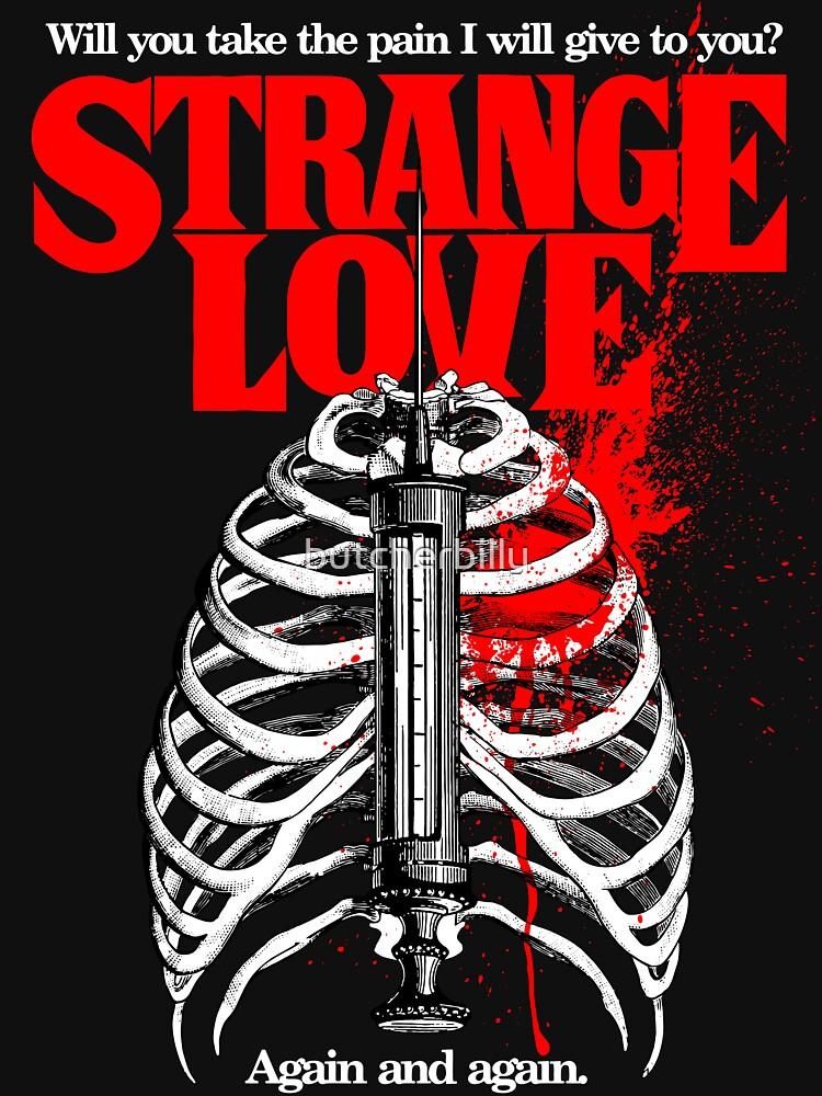 Strange Love by butcherbilly