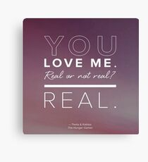 You Love Me, Real or Not Real? Canvas Print
