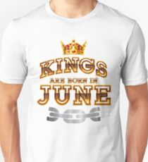 Legends Kings are born in june  Unisex T-Shirt