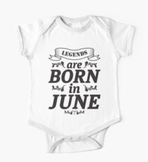 LEGENDS ARE BORN IN JUNE Kids Clothes