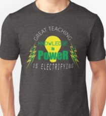 Knowledge is Power - Great Teaching is Electrifying - Green & Yellow Unisex T-Shirt