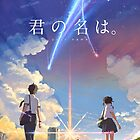 Kimi no na wa [Poster  HD Logo Japanese] by almit40