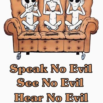 See, Hear, Speak no Evil by Dorrie
