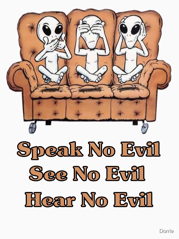 See, Hear, Speak no Evil by Dorrie