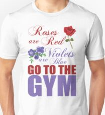 Roses Are Red, Go To The Gym T-Shirt