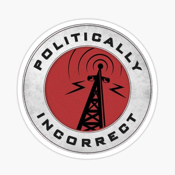 Politically incorrect Sticker