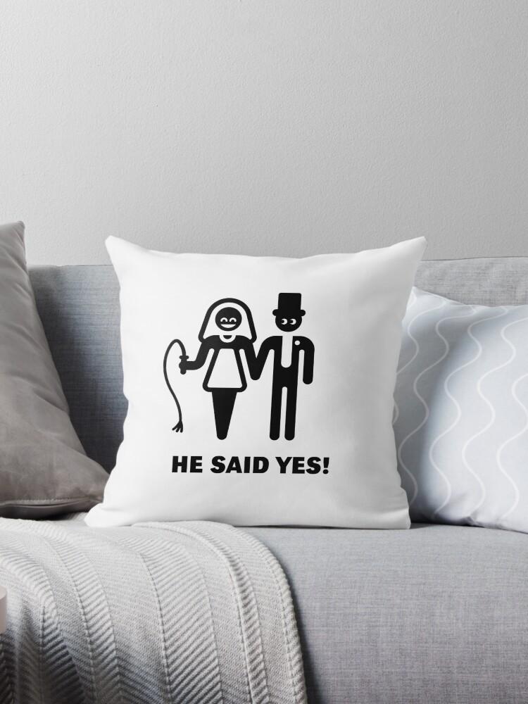 Cojines «¡El dijo que sí! (Votos de boda / Novia / Látigo)» de ...