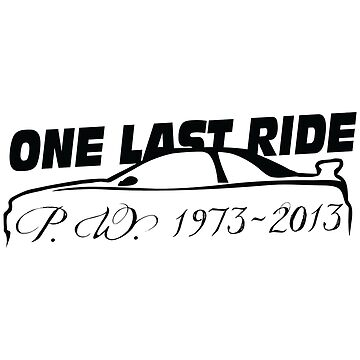 Fast Furious One Last Ride (black) by Haxyl