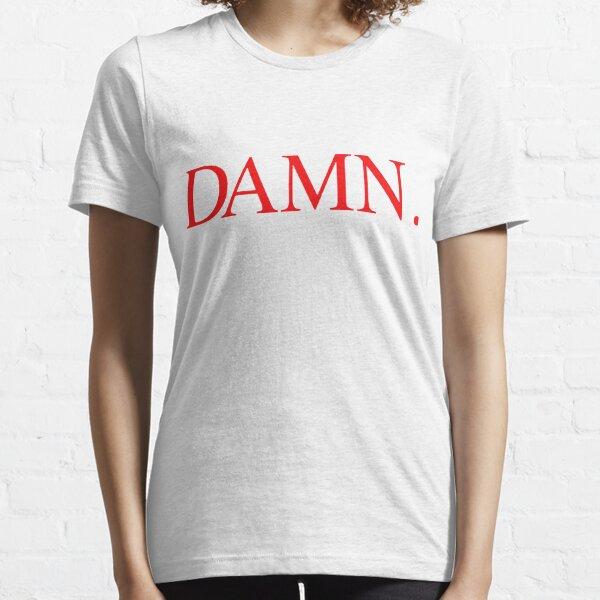 Damn Essential T-Shirt