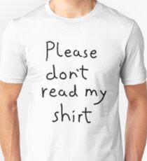 Please don't read my shirt T-Shirt