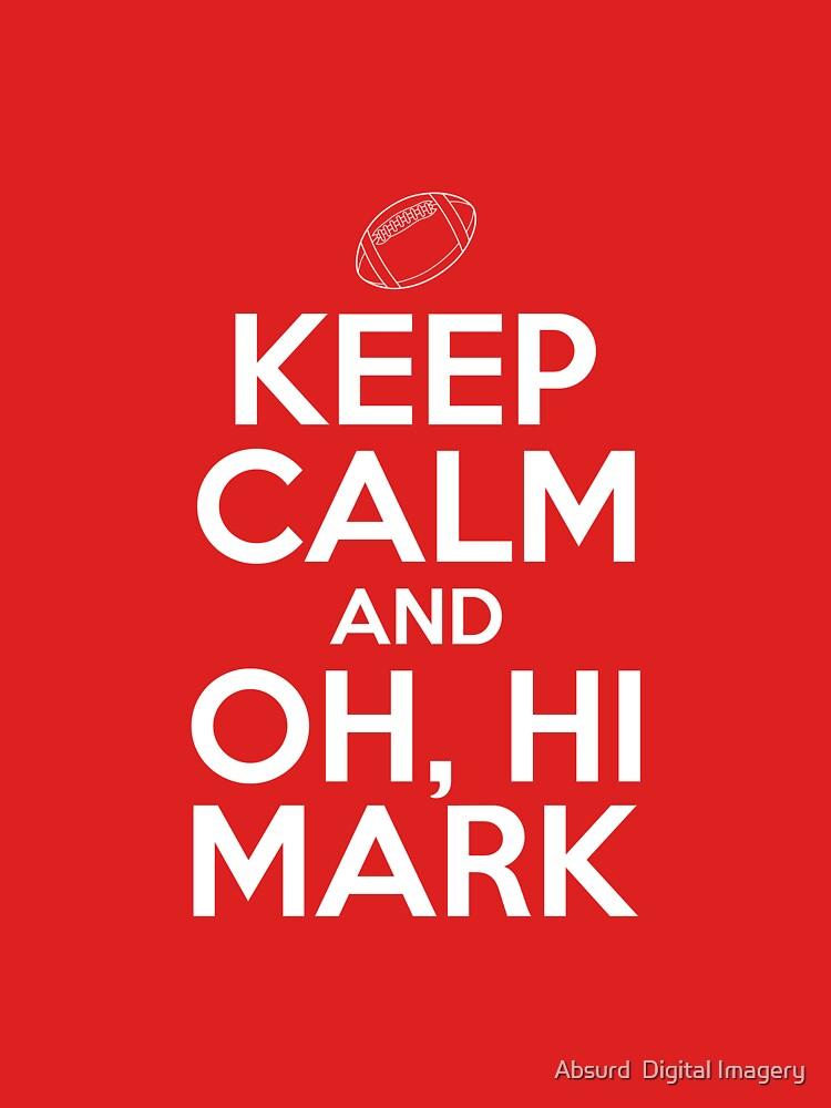 TShirtGifter presents: Keep Calm and Oh, Hi Mark | Unisex T-Shirt