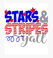 Stars & Stripes Y'all Photographic Print