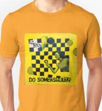 DO SOMERSAULTS THE B-52'S Unisex T-Shirt