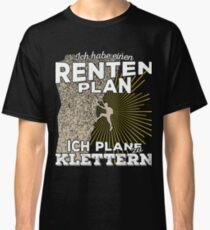 Rentenplan - Klettern Classic T-Shirt