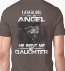 Asked God For an Angel, He Sent Me My Daughter - Fathers Day 2017 T-Shirt