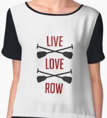 Live Love Row - Rower - Rowing Gift Women's Chiffon Top