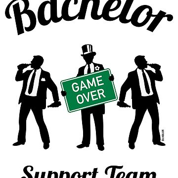 Bachelor Game Over Support Team (Stag Party) by MrFaulbaum