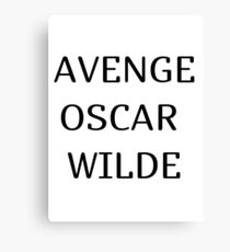 avenge oscar wilde Canvas Print