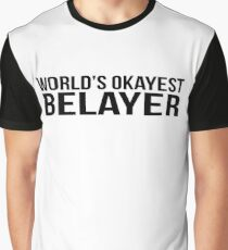 World's okayest Belayer Graphic T-Shirt