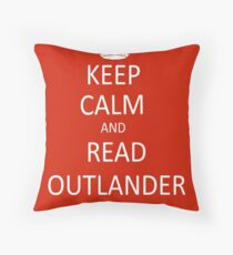 Keep Calm and Read Outlander Throw Pillow