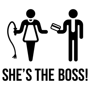 She's The Boss! (Wife & Husband / Black) by MrFaulbaum