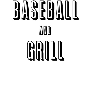 baseball and grill by fancitydesigns