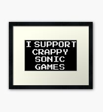 I Support Crappy Sonic Games Framed Print