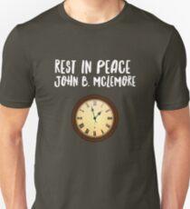 Rest In Peace- John B Mclemore (Clock Tick) Unisex T-Shirt