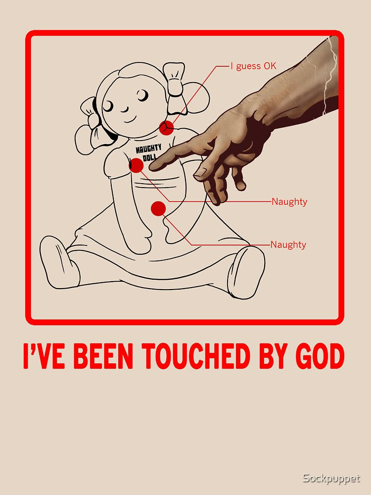 Touched by God by Sockpuppet
