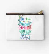 Be the Reason Someone Smiles Today Studio Pouch