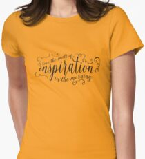 I love the smell of inspiration in the morning - black script Womens Fitted T-Shirt